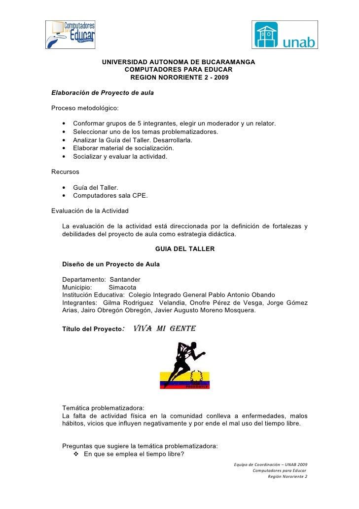 UNIVERSIDAD AUTONOMA DE BUCARAMANGA                        COMPUTADORES PARA EDUCAR                         REGION NORORIE...