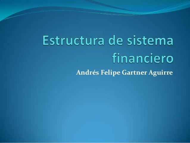 Andrés Felipe Gartner Aguirre