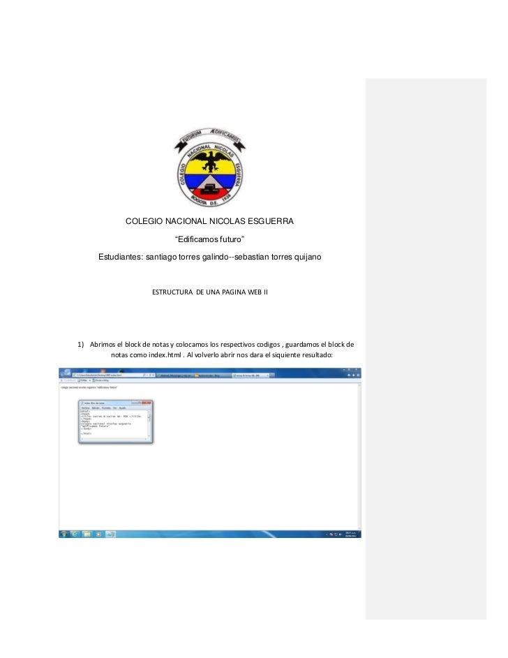 """COLEGIO NACIONAL NICOLAS ESGUERRA                               """"Edificamos futuro""""      Estudiantes: santiago torres gali..."""