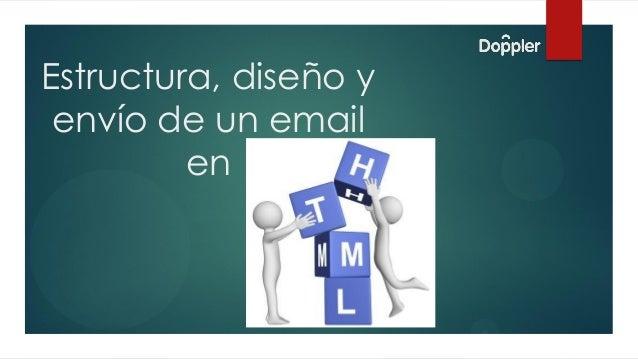 Estructura, diseño y envío de un email en