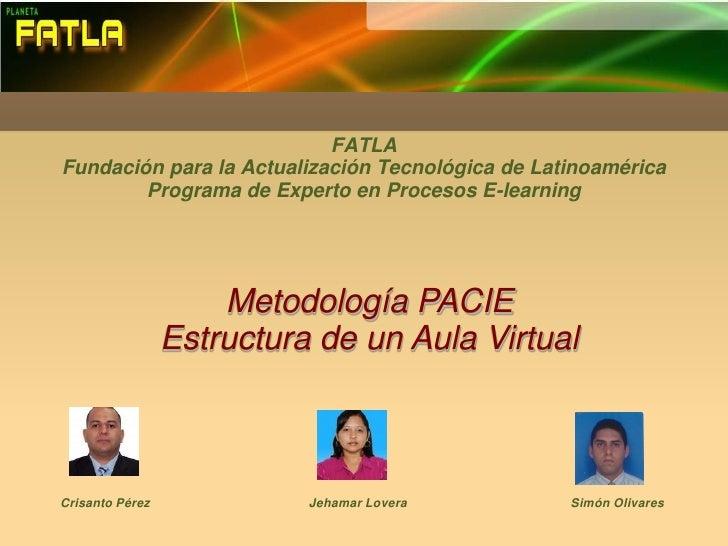 FATLAFundación para la Actualización Tecnológica de Latinoamérica        Programa de Experto en Procesos E-learning       ...