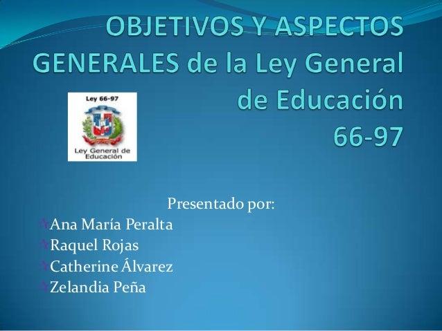 Estructura general de la ley de educación 66 97