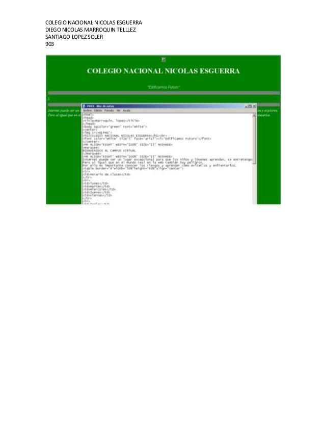 COLEGIO NACIONAL NICOLAS ESGUERRADIEGO NICOLAS MARROQUIN TELLLEZSANTIAGO LOPEZ SOLER903