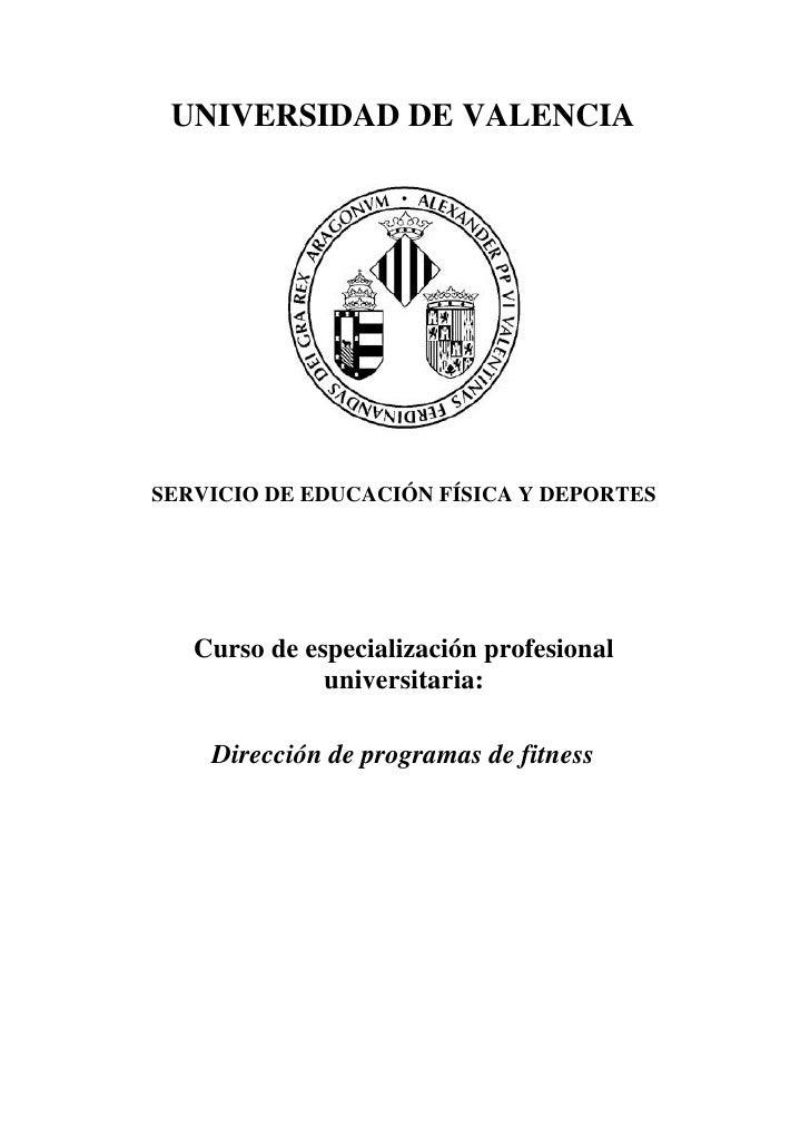 UNIVERSIDAD DE VALENCIASERVICIO DE EDUCACIÓN FÍSICA Y DEPORTES   Curso de especialización profesional              univers...