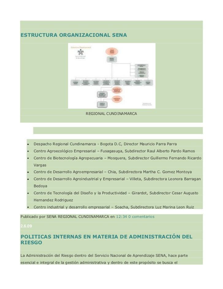 "HYPERLINK ""http://modelodemejoraregionalcundinamarca.blogspot.com/2009/06/estructura-organizacional-sena.html"" ESTRUCTURA..."