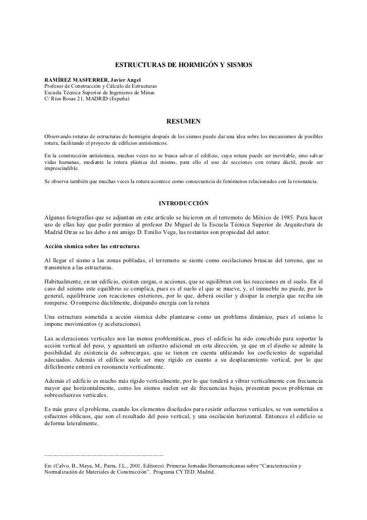 ESTRUCTURAS DE HORMIGÓN Y SISMOSRAMÍREZ MASFERRER, Javier AngelProfesor de Construcción y Cálculo de EstructurasEscuela Té...