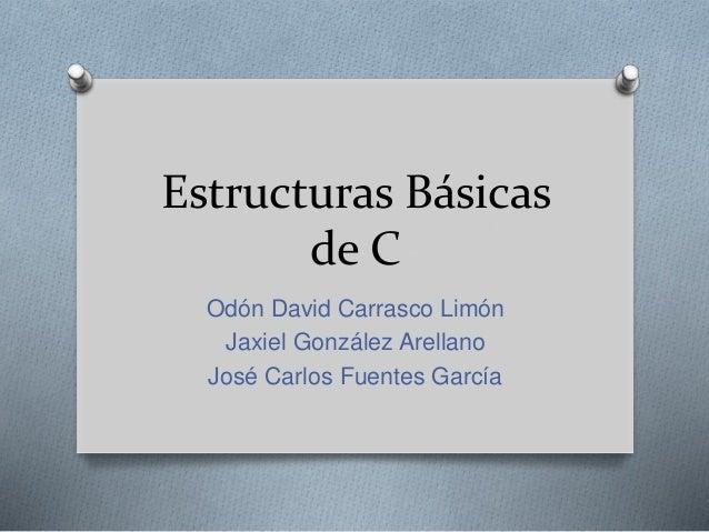 Estructuras básicas de c