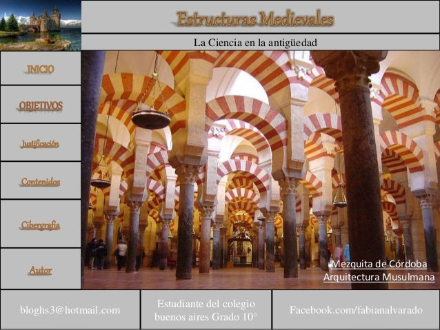 Estudiante del colegio buenos aires Grado 10° bloghs3@hotmail.com Facebook.com/fabianalvarado La Ciencia en la antigüedad ...