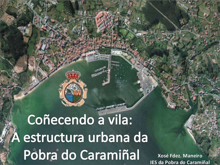 Estructura Urbana da Pobra do Caramiñal