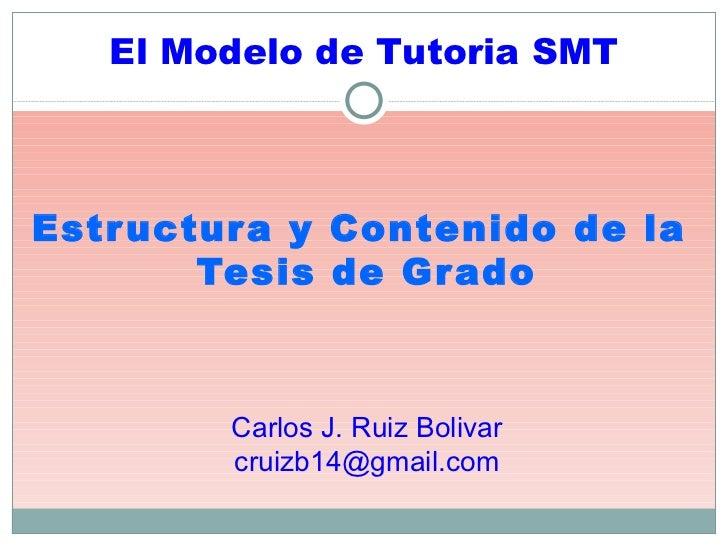 Estructura y contenido de la Tesis de Grado
