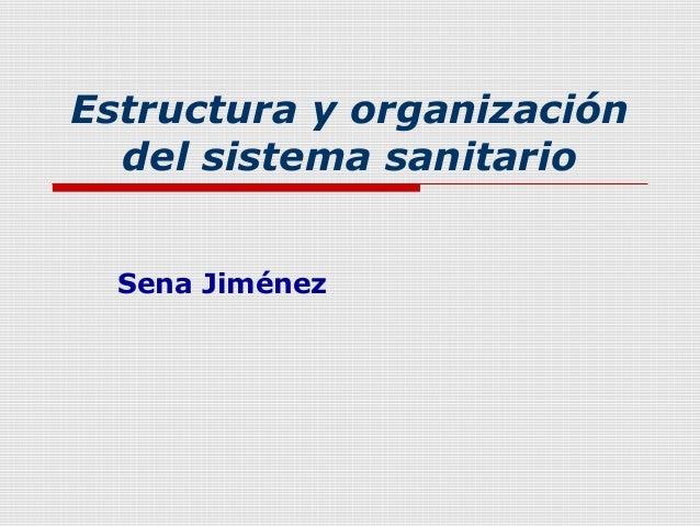 Estructura y organización del sistema sanitario