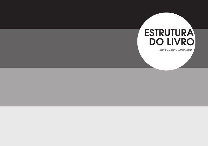 ESTRUTURA DO LIVRO  Edna Lucia Cunha Lima