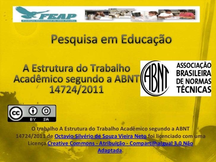 Estrutura do Trabalho Acadêmico Segundo a ABNT 14724/2011