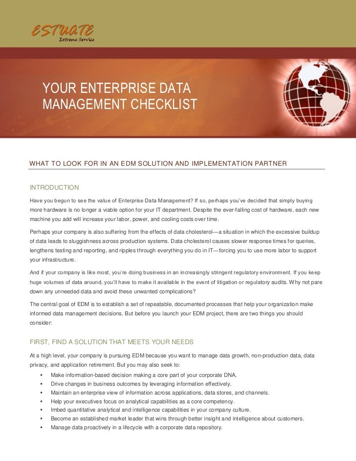 YOUR ENTERPRISE DATA     MANAGEMENT CHECKLISTWHAT TO LOOK FOR IN AN EDM SOLUTION AND IMPLEMENTATION PARTNERINTRODUCTIONHav...