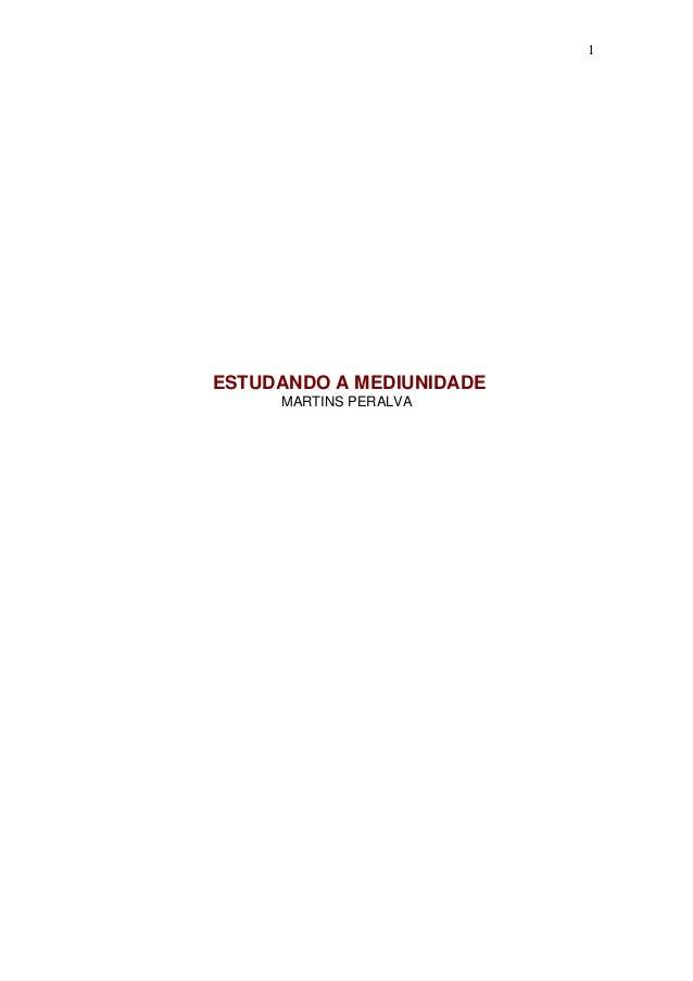 1 ESTUDANDO A MEDIUNIDADE MARTINS PERALVA