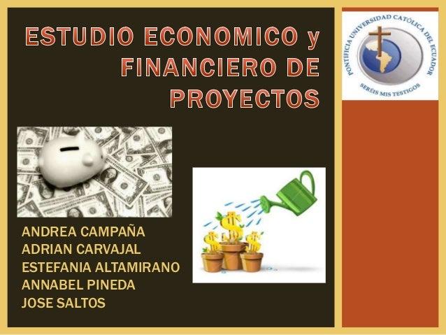 ANDREA CAMPAÑA ADRIAN CARVAJAL ESTEFANIA ALTAMIRANO ANNABEL PINEDA JOSE SALTOS