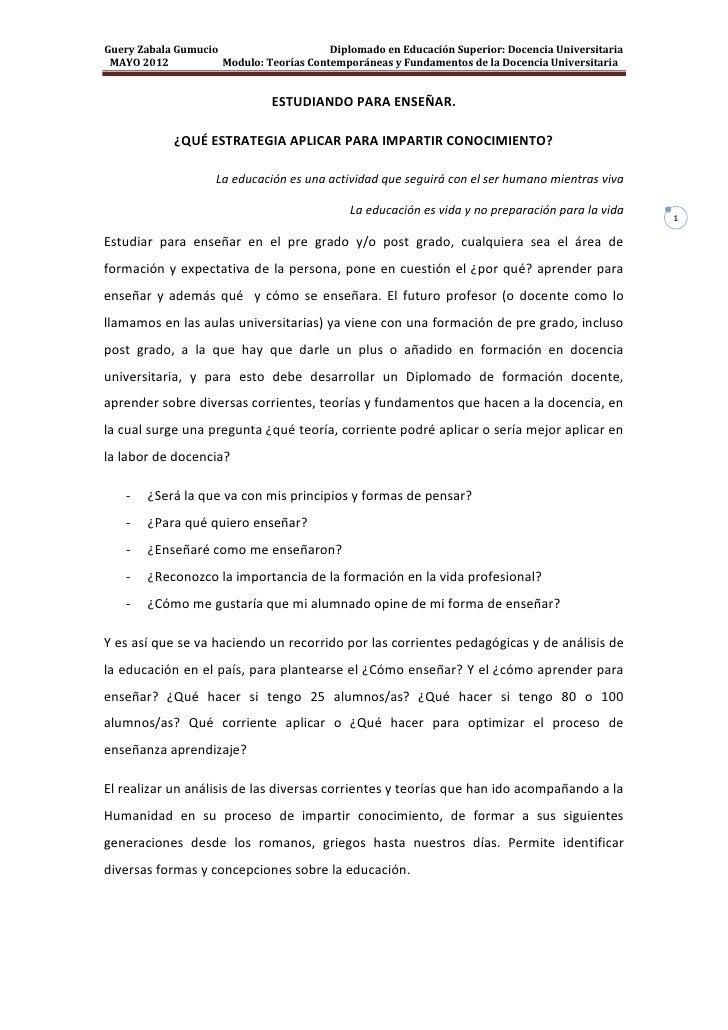 Guery Zabala Gumucio                     Diplomado en Educación Superior: Docencia Universitaria MAYO 2012           Modul...