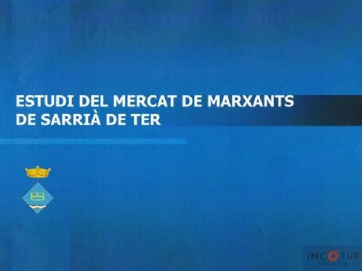 Estudi Mercat Sarrià De Ter Incotur Feb08.Ppt
