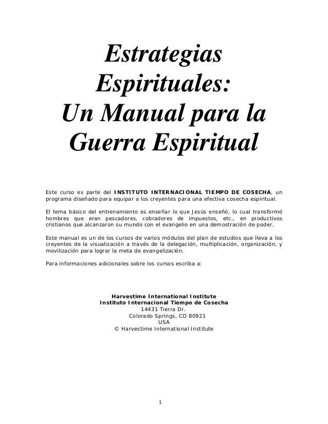 Estrategias Espirituales: Un Manual para la Guerra Espiritual Este curso es parte del INSTITUTO INTERNACIONAL TIEMPO DE CO...