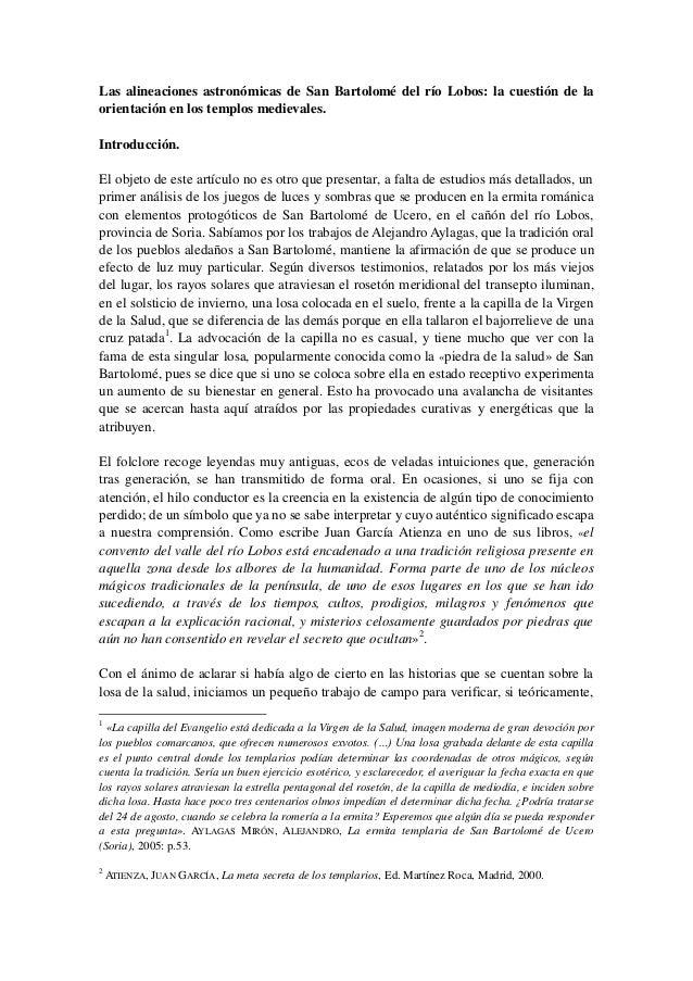 Las alineaciones astronómicas de San Bartolomé del río Lobos: la cuestión de la orientación en los templos medievales. Int...