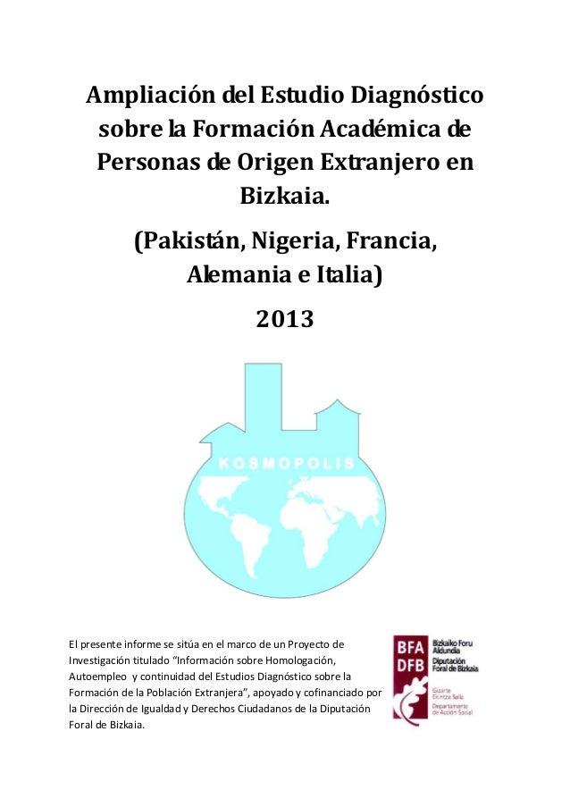 Ampliación del Estudio Diagnóstico sobre la Formación Académica de Personas de Origen Extranjero en Bizkaia. (Pakistán, Ni...