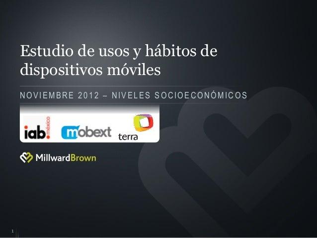 Estudio de Habitos Dispositivos Moviles México Noviembre 2012 IAB