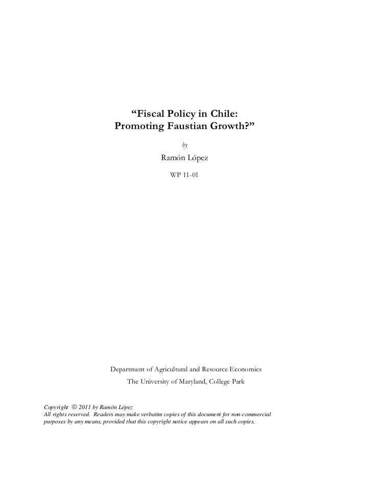"""""""Fiscal Policy in Chile:                           Promoting Faustian Growth?""""                                            ..."""