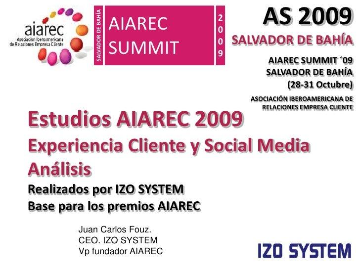 AS 2009 SALVADOR DE BAHÍA<br />AIAREC SUMMIT ´09                 SALVADOR DE BAHÍA                     (28-31 Octubre)<br ...