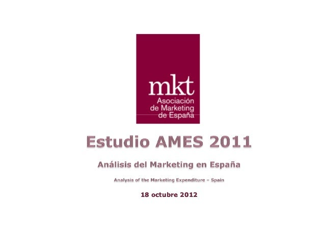 Estudio AMES 2011 Marketing en España Infoadex