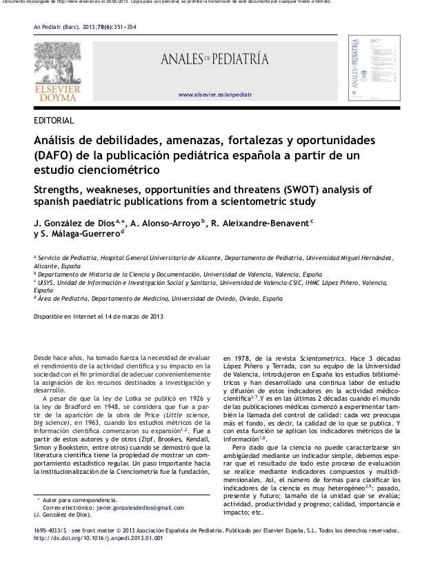 An Pediatr (Barc). 2013;78(6):351---354www.elsevier.es/anpediatrEDITORIALAnálisis de debilidades, amenazas, fortalezas y o...