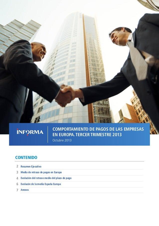 COMPORTAMIENTO DE PAGOS DE LAS EMPRESAS EN EUROPA // OCTUBRE 2013  COMPORTAMIENTO DE PAGOS DE LAS EMPRESAS EN EUROPA. TERC...