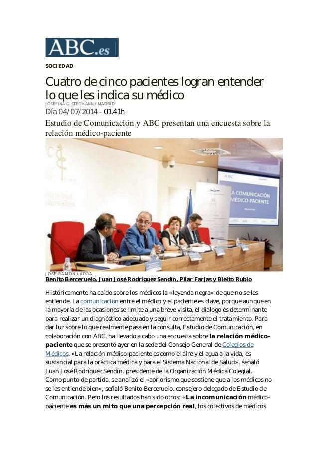SOCIEDAD Cuatro de cinco pacientes logran entender lo que les indica su médico JOSEFINA G. STEGMANN / MADRID Día 04/07/201...