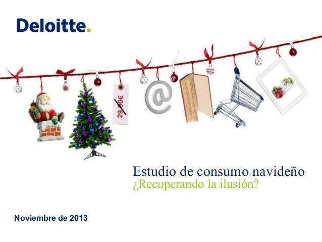 Estudio de consumo navideño ¿Recuperando la ilusión? Noviembre de 2013