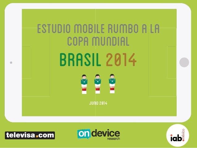 Estudiomobilerumboala copamundial Brasil2014 Junio2014