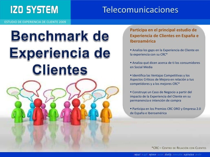 Telecomunicaciones<br />Participa en el principal estudio de Experiencia de Clientes en España e Iberoamérica<br /><ul><li...