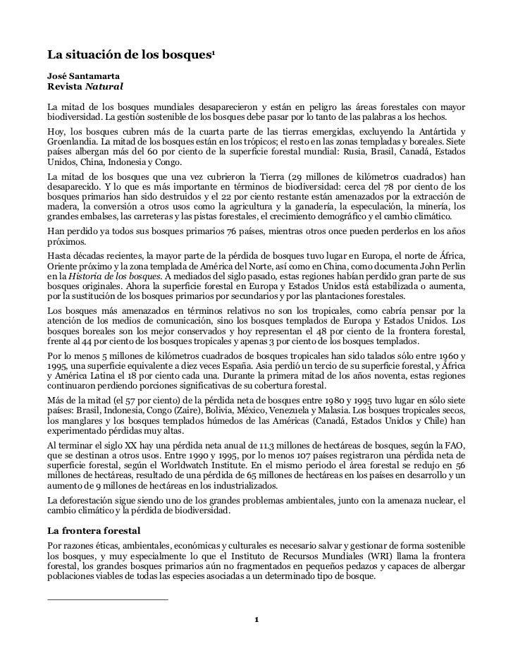 La situación de los bosques1José SantamartaRevista NaturalLa mitad de los bosques mundiales desaparecieron y están en peli...