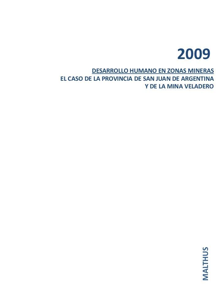 2009          DESARROLLO HUMANO EN ZONAS MINERASEL CASO DE LA PROVINCIA DE SAN JUAN DE ARGENTINA                          ...