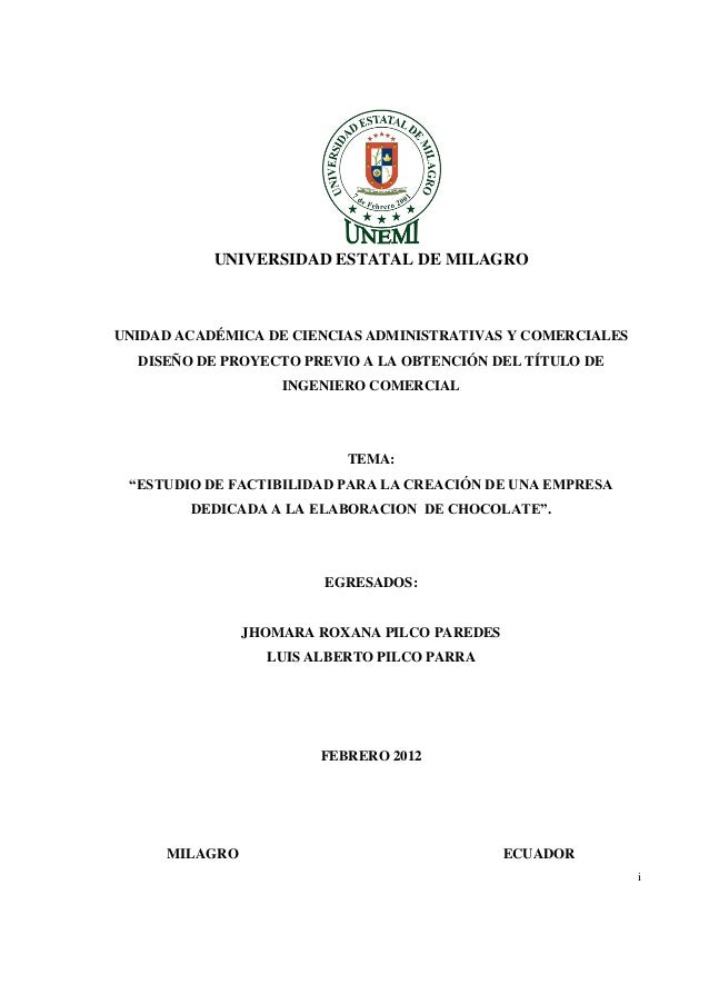 UNIVERSIDAD ESTATAL DE MILAGRO UNIDAD ACADÉMICA DE CIENCIAS ADMINISTRATIVAS Y COMERCIALES DISEÑO DE PROYECTO PREVIO A LA O...