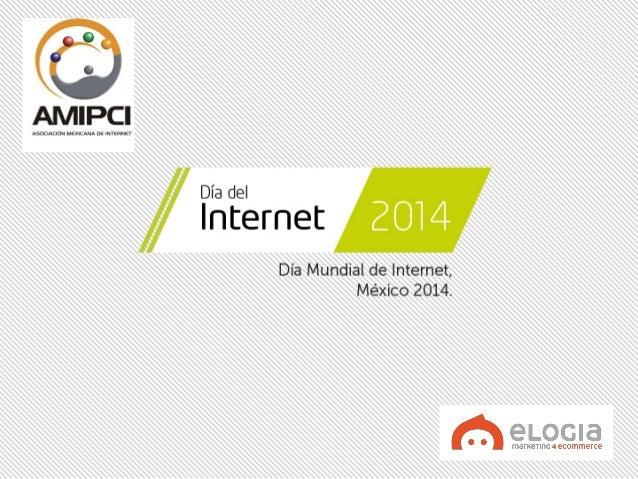 Estudio de Hábitos de Internet en México 2014