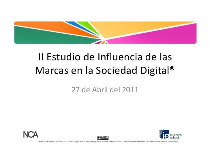 Estudio de influencia marcas en la sociedad digital 2011