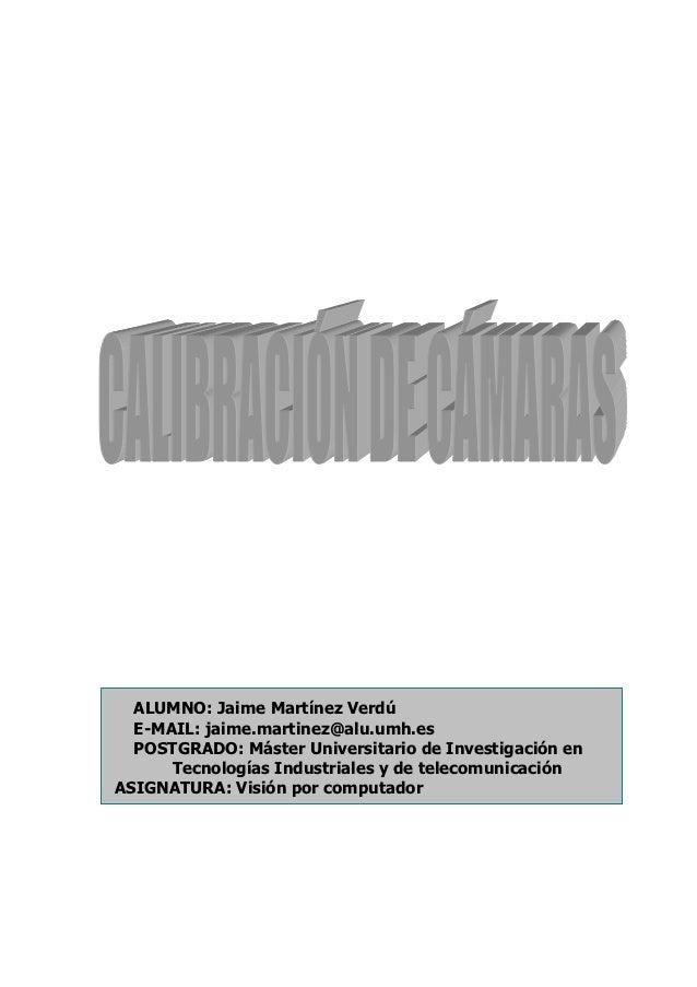 Estudio de investigación sobre técnicas de calibración de cámaras