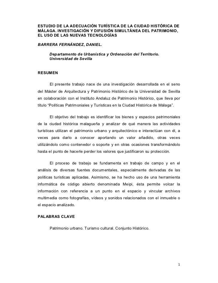 ESTUDIO DE LA ADECUACIÓN TURÍSTICA DE LA CIUDAD HISTÓRICA DEMÁLAGA. INVESTIGACIÓN Y DIFUSIÓN SIMULTÁNEA DEL PATRIMONIO,EL ...