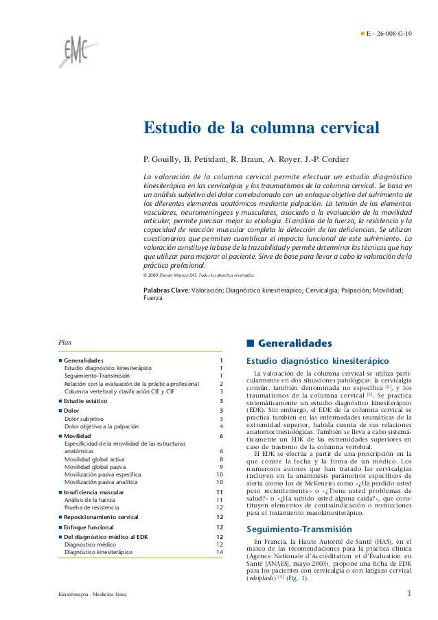 ¶ E – 26-008-G-10  Estudio de la columna cervical P. Gouilly, B. Petitdant, R. Braun, A. Royer, J.-P. Cordier La valoració...