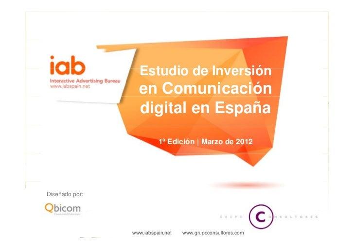 Estudio de la inversión en comunicación digital en españa marzo 2012