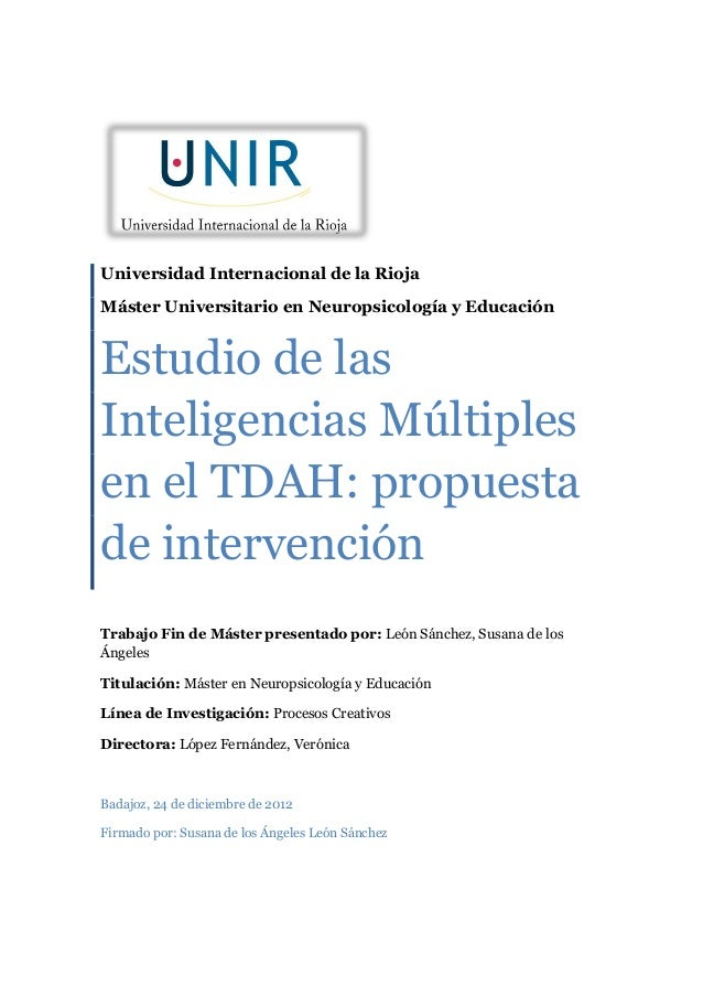 Universidad Internacional de la RiojaMáster Universitario en Neuropsicología y EducaciónEstudio de lasInteligencias Múltip...