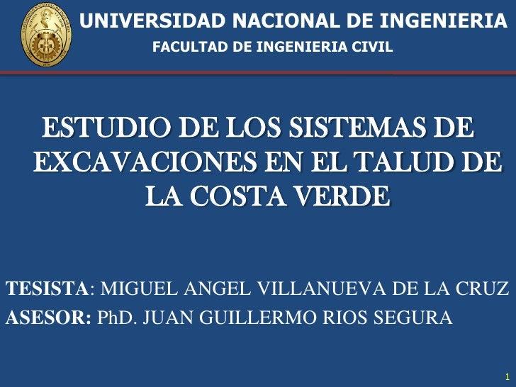 UNIVERSIDAD NACIONAL DE INGENIERIAFACULTAD DE INGENIERIA CIVIL<br />ESTUDIO DE LOS SISTEMAS DE EXCAVACIONES EN...