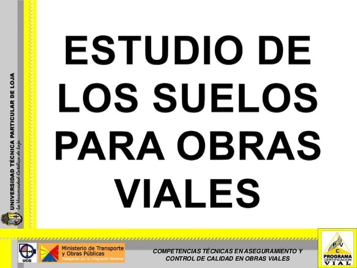 ESTUDIO DE LOS SUELOS PARA OBRAS VIALES - SEMANA 1