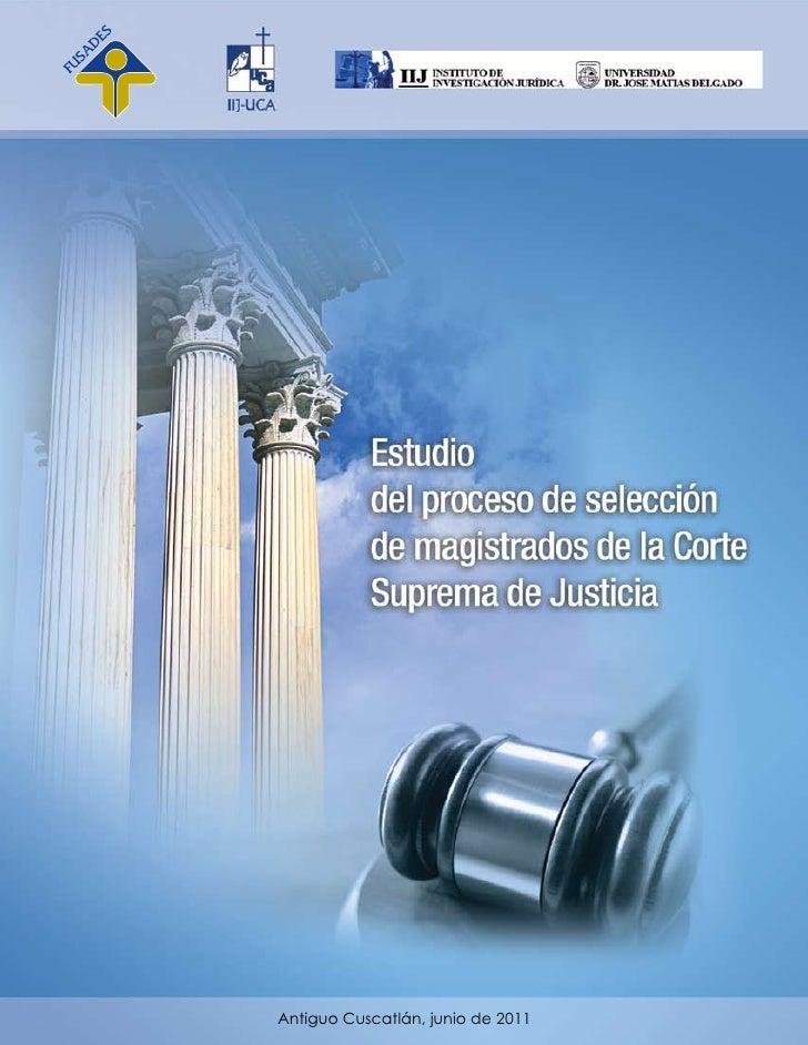 Estudio del proceso de selección de magistrados de la Corte Suprema de Justicia