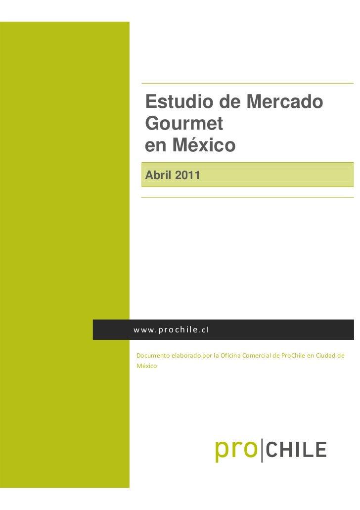 Estudio de mercado gourmet en mexico