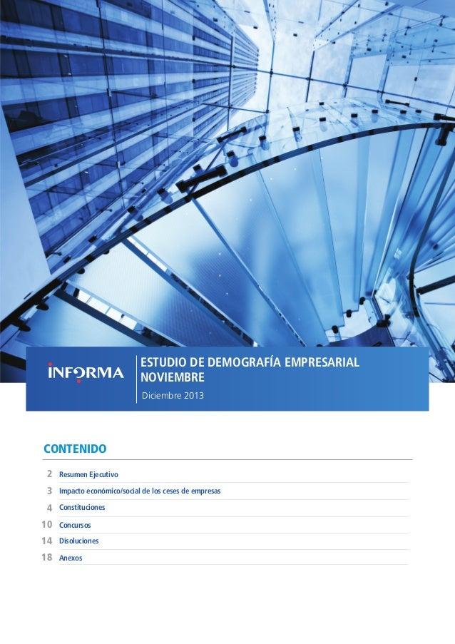 ESTUDIO DE DEMOGRAFÍA EMPRESARIAL NOVIEMBRE Diciembre 2013  CONTENIDO 2  Resumen Ejecutivo  3  Impacto económico/social de...